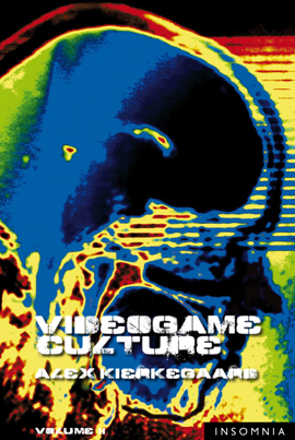 Videogame Culture: Volume II